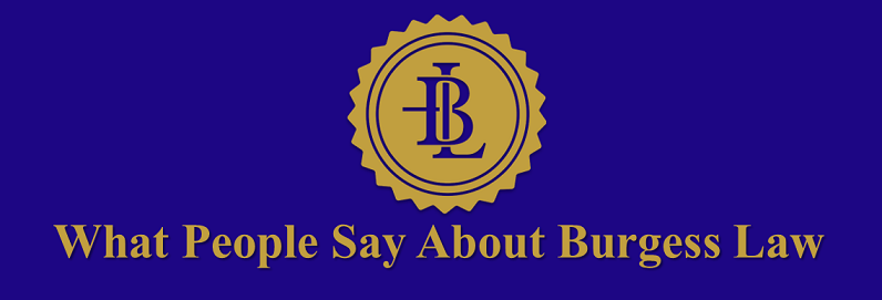 What People Say About Burgess Law II